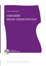 Fenomén Brian Ferneyhough