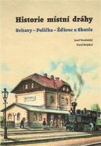 Historie místní dráhy