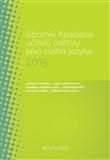 Sborník Asociace učitelů češtiny jako cizího jazyka 2015
