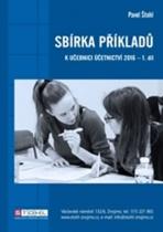 Sbírka příkladů k učebnici účetnictví 2016 - I. díl