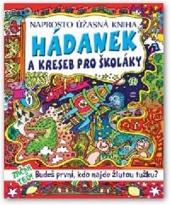 Naprosto úžasná kniha hádanek a kreseb pro školáky
