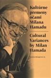 Kultúrne premeny očami Milana Hamadu