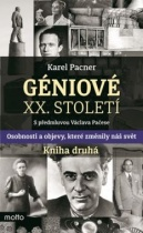 Géniové XX. století - kniha druhá