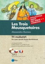 Les Trois Mousquetaires / Tři mušketýři