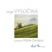 Vysočina pohledem Miloše Zemana