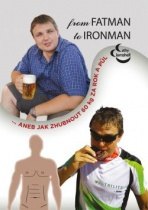 From fatman to ironman