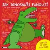Jak dinosauři fungují