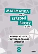 Matematika pro SŠ 8.díl - Pracovní sešit