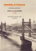 Vltava a její břehy - 2. díl