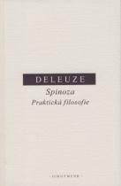 Spinoza - Praktická filosofie