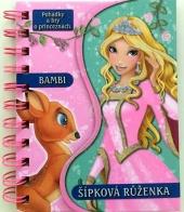 Bambi / Šípková Růženka