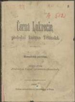 Černá Lukrecie, poslední kněžna Těšínská