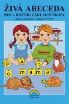Živá abeceda pro 1. ročník ZŠ