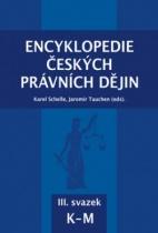 Encyklopedie českých právních dějin III., svazek  K-M