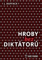 Hroby bez diktátorů
