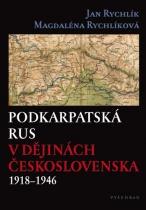 Podkarpatská Rus v dějinách Československa 1918-1946