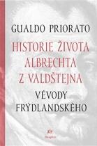 Historie života Albrechta z Valdštejna, vévody Frýdlantského
