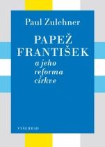 Papež František a jeho reforma církve
