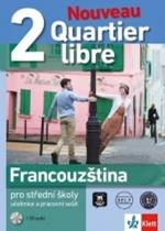 Nouveau Quartier libre 2 - Francouzština pro střední školy, učebnice a pracovní sešit