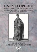 Encyklopedie řádů, kongregací a řeholních společností katolické církve v českých zemích IV.