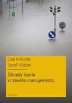 Základy teorie krizového managementu