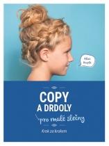 Copy a drdoly pro malé slečny