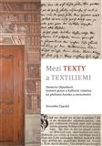 Mezi texty a textiliemi