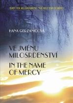Ve jménu milosrdenství / In the Name of Mercy