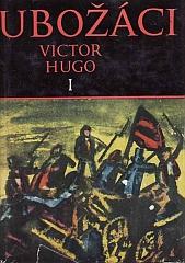 Kniha Bídníci 1 (Victor Hugo)