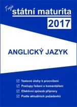 Tvoje státní maturita 2017 - Anglický jazyk