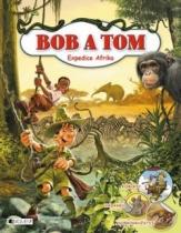 Bob a Tom - Expedice Afrika