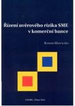 Řízení úvěrového rizika SME v komerční bance