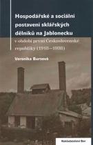 Hospodářské a sociální postavení sklářských dělníků na Jablonecku