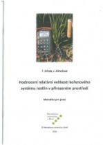 Hodnocení relativní velikosti kořenového systému rostlin v přirozeném prostředí
