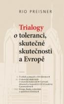 Trialogy o toleranci, skutečné skutečnosti a Evropě