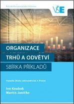 Organizace trhů a odvětví - Sbírka příkladů