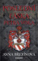 Poslední láska Petra Voka
