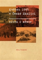 Květen 1945 v České Skalici