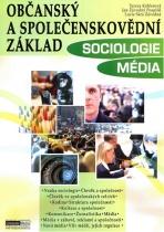Občanský a společenskovědní základ: Sociologie, Média