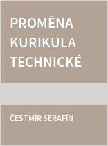 Proměna kurikula technické výchovy v České a Slovenské republice po roce 1989