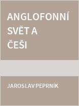 Anglofonní svět a Češi