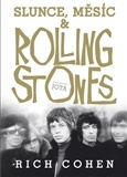Slunce, Měsíc & Rolling Stones