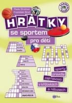 Hrátky se sportem pro děti