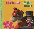 Máša a Medvěd: Mášin cirkus