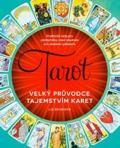 Tarot – Velký průvodce tajemstvím karet