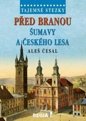 Před branou Šumavy a Českého lesa