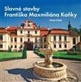 Slavné stavby Františka Maximiliána Kaňky