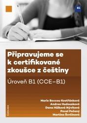 Připravujeme se k certifikované zkoušce z češtiny, úroveň B1
