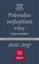Průvodce nejlepšími víny České republiky 2016 - 2017