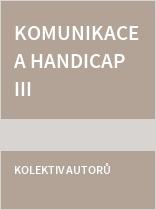 Komunikace a handicap III